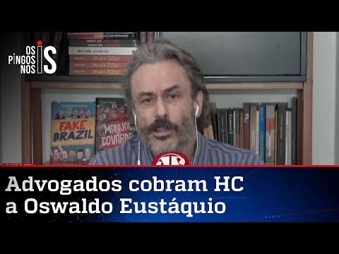 Fiuza: Oswaldo Eustáquio é preso político brasileiro