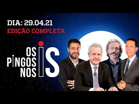 CPI CHAMA MANDETTA E PAZUELLO/ LIVE DE BOLSONARO/ ARAS FAZ JOGO DO PT – Os Pingos Nos Is – 29/04/21