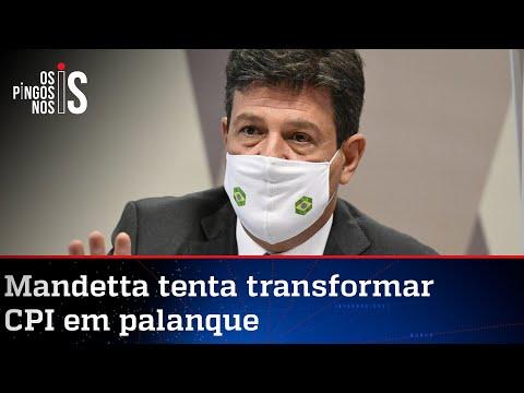 Mandetta usa CPI como palanque da campanha anti-Bolsonaro