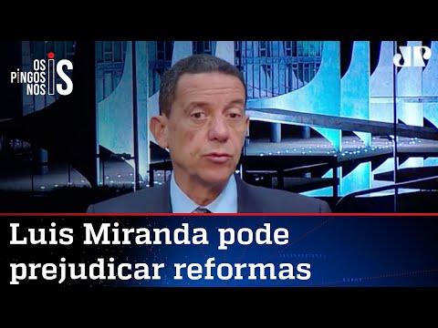 José Maria Trindade: Ataques de Luis Miranda ao governo podem atrasar agenda de reformas