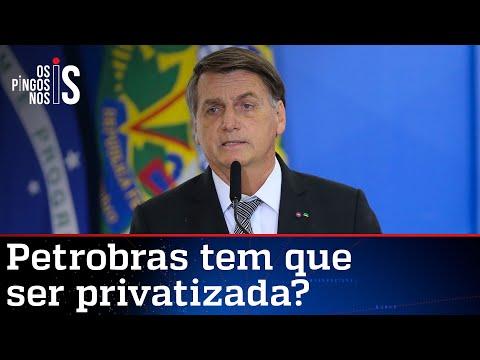 Bolsonaro fala em privatização da Petrobras e promete discutir o tema