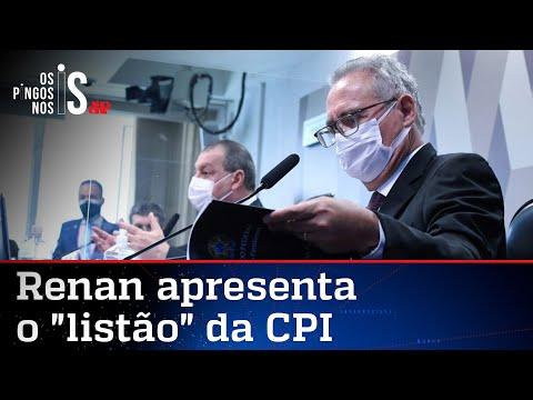 Renan apresenta relatório ficcional com 9 acusações contra Bolsonaro