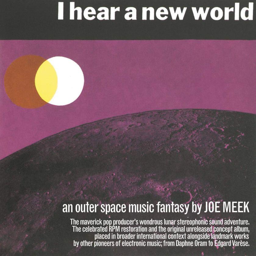 JOE-MEEK-I-HEAR-A-NEW-WORLD-1