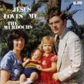 the-murdochs-jesus-loves-me