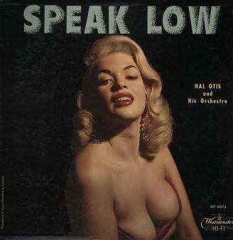 hal-otis-speak-low