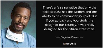 quote-there-s-a-false-narrative-that-only-the-political-class-has-the-wisdom-and-the-ability-benjamin-carson-145-35-83