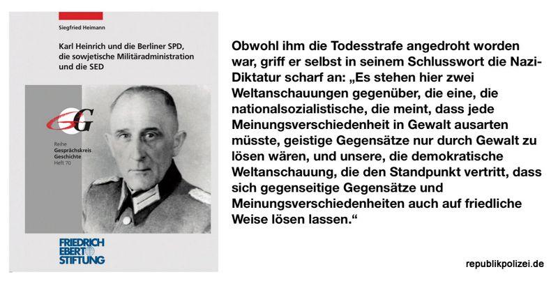 Gedenken und Erinnerung bewahren: Karl Heinrich, Polizeimajor, NS-Gegner und Antikommunist. Eine beeindruckende Polizeipersönlichkeit der Weimarer Republik.