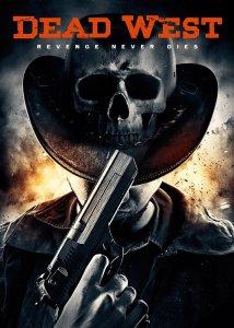 Dead West | Repulsive Reviews | Horror Movies