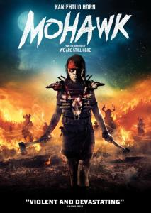 Mohawk | Repulsive Reviews | Horror Movies