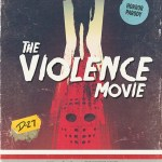The Violence Movie | Repulsive Reviws | Horror Movies