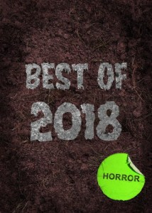 Best of 2018 | Repulsive Reviews | Horror Movies