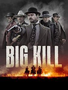 Big Kill movie review