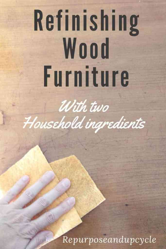 refinishing wood furniture with only two household items