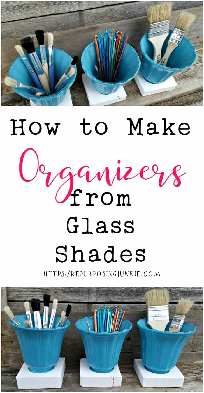 How to Make Organizers from Glass Shades 1