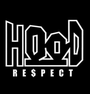 Respect in the Hood….