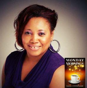 Monday Morning with Kala Stevenson
