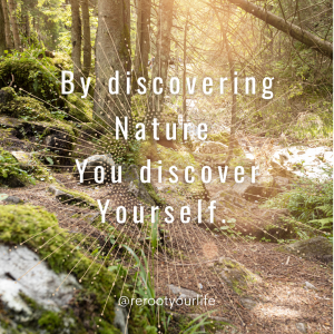 By disovering nature you discover yourself