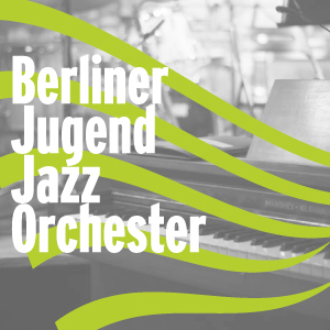 Berlin Youth Jazzorchestra