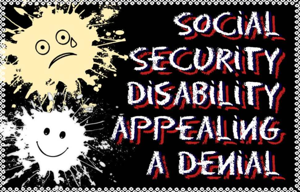Social Security Disability Denial Letters and Appealing an Application
