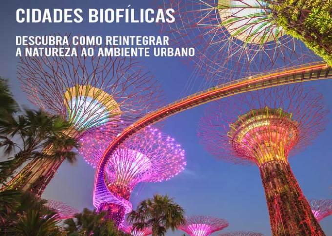 02/06 – Cidades biofílicas