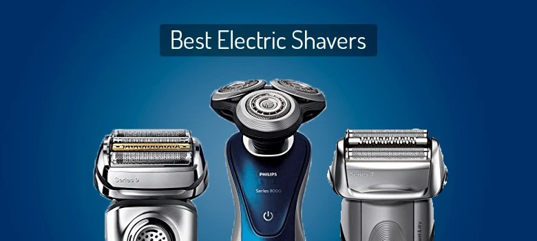 best-electric-shavers