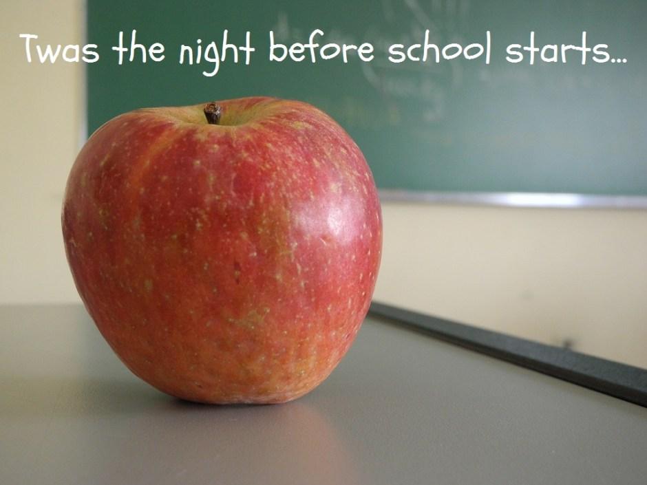 TwasTheNightBeforeSchoolStarts