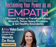 Reclaiming Your Power as an Empath: 5 Steps to Detox Heavy Emotions: FREE with Wendy  De Rosa from The ShiftNetwork 1 Reclaiming Your Power as an Empath: 5 Steps to Detox Heavy Emotions: FREE with Wendy  De Rosa from The ShiftNetwork