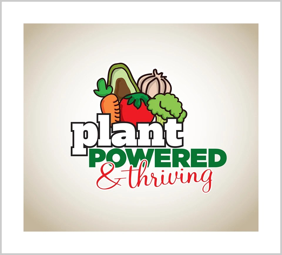 Plant-Powered & Thriving
