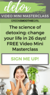 top 10 Reasons to DETOX (not DIET!) in the Spring: FREE from the GreenSmoothieGirl 1 top 10 Reasons to DETOX (not DIET!) in the Spring: FREE from the GreenSmoothieGirl