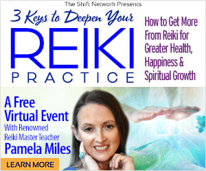 Deepen your spiritual understanding & growth through Reiki: with Pamela Miles from the ShiftNetwork 4 Deepen your spiritual understanding & growth through Reiki: with Pamela Miles from the ShiftNetwork