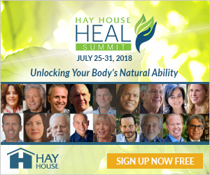 The First ever HEAL Summit from Hay House: from 25th July to August 3rd 2018! 1 The First ever HEAL Summit from Hay House: from 25th July to August 3rd 2018!