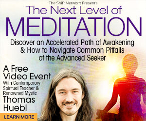 The 'Next Level of Meditation': FREE with Thomas Huebl from The Shift Network 1 The 'Next Level of Meditation': FREE with Thomas Huebl from The Shift Network
