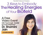 3 keys to embody the healing energies of your biofield