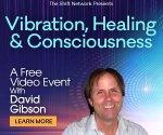 Vibration Healing & Consciousness