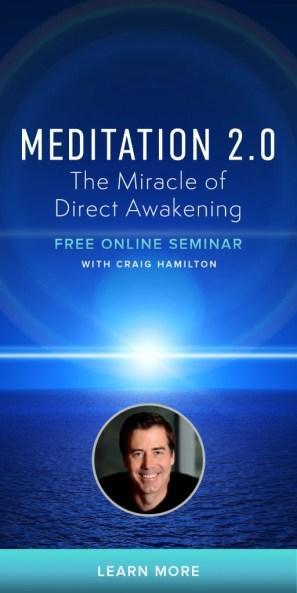 Meditation 2.0; The Miracle of Direct Awakening
