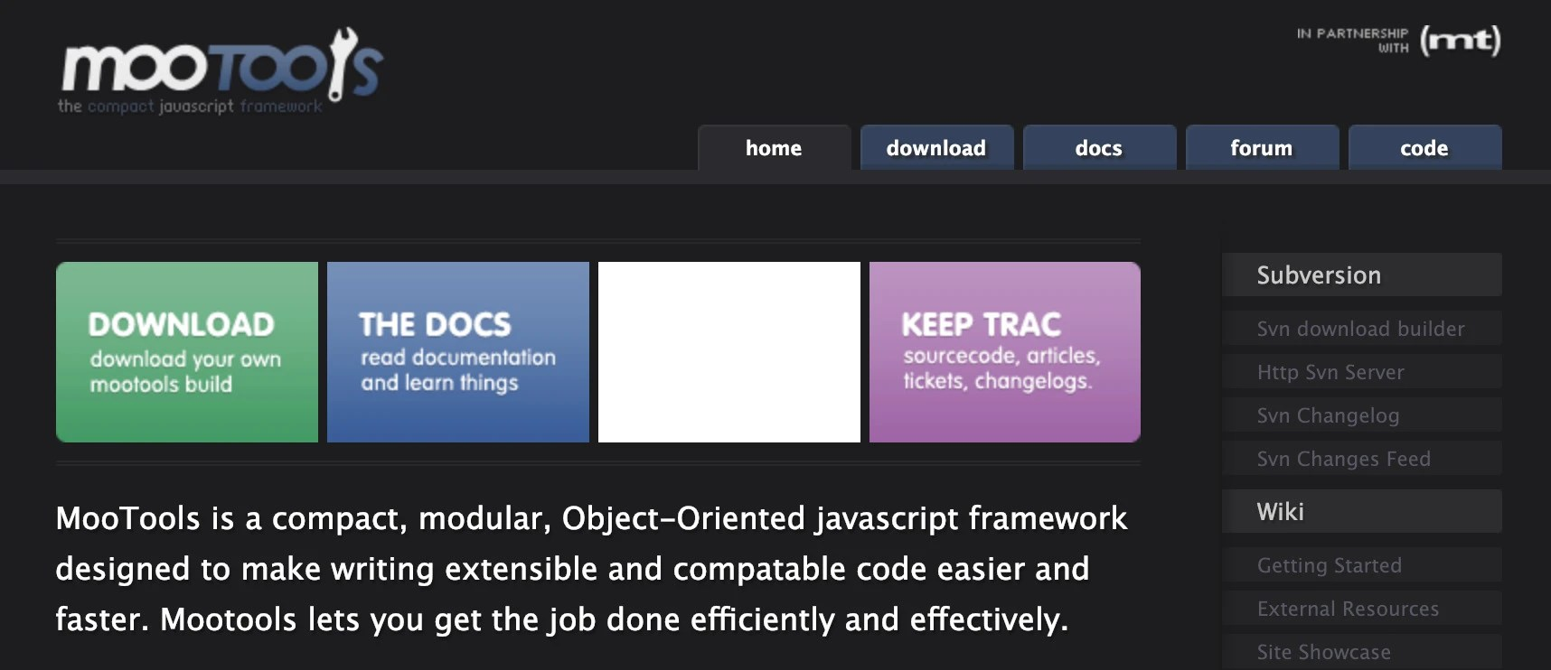 MooTools is a compact, modular, Object-oriented JavaScript framework designed to make writing extensible and compatible code easier and faster.