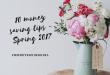 10 Money Saving Tips – Spring 2017
