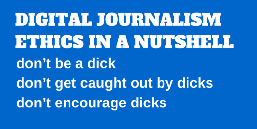 DIGITAL JOURNALISM ETHICS IN A NUTSHELL