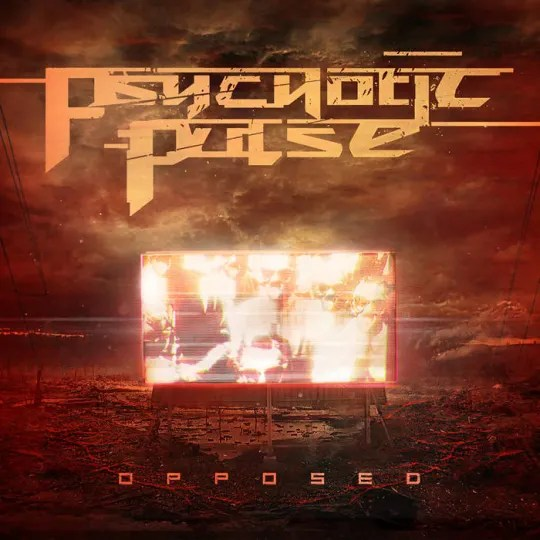 Psychotic Pulse - Opposed