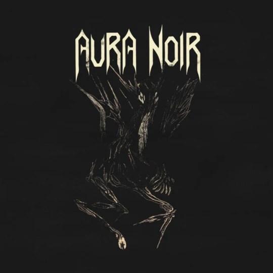 Aura Noir - Aura Noire