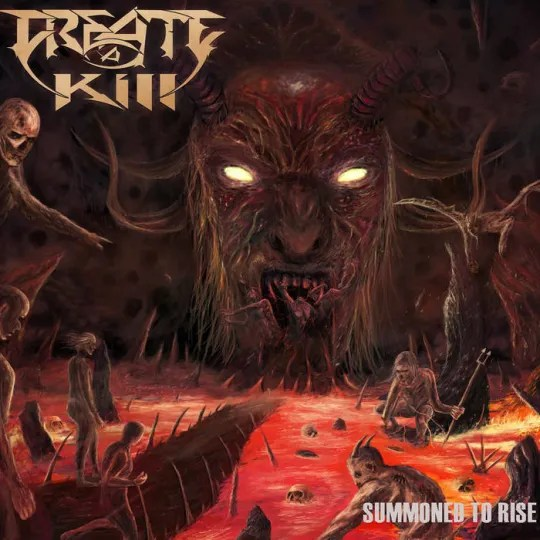 Create a Kill - Summoned to Rise