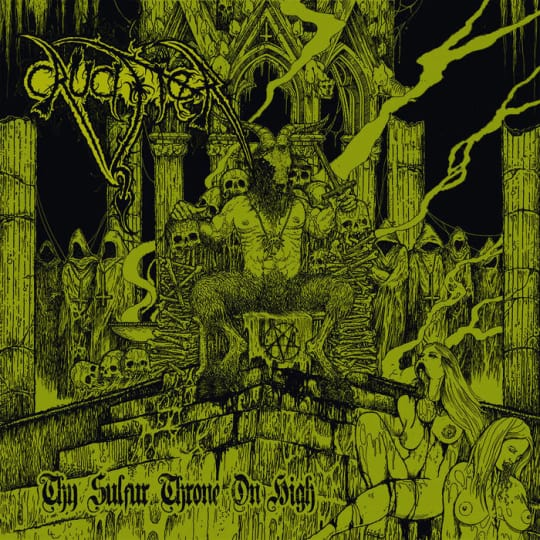Crucifer - Thy Sulfur Throne On High