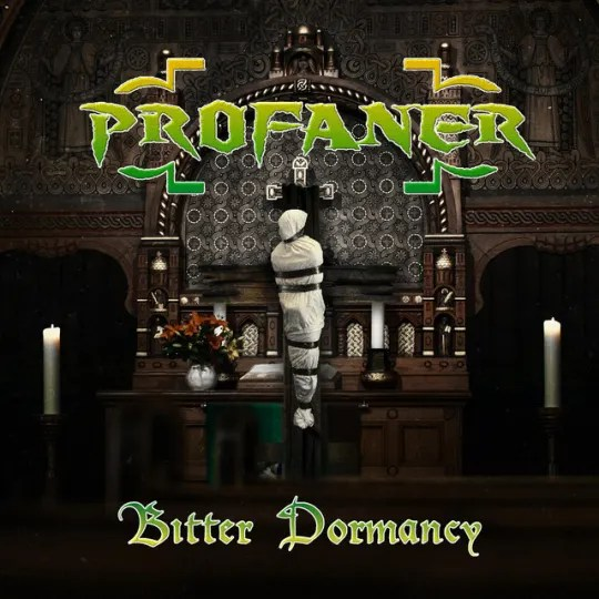 Profaner - Bitter Dormancy