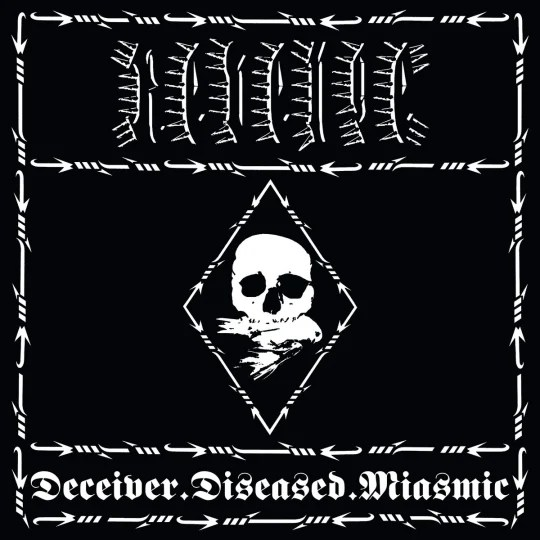 Revenge - Deceiver.Diseased.Miasmic