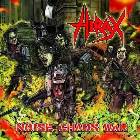 Hirax - Noise, Chaos, War