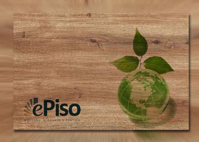Pisos vinílicos ePiso e a preservação do meio ambiente