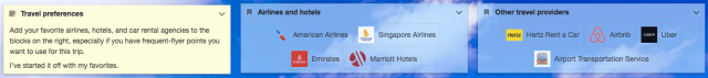 Collect preferences like favorite airlines or hotels.