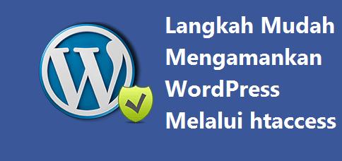 langkah-mudah-mengamankan-wordpress-melalui-htaccess