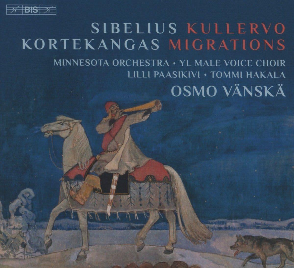 Photo No.1 of Sibelius - Kortekangas: Kullervo - Migrations