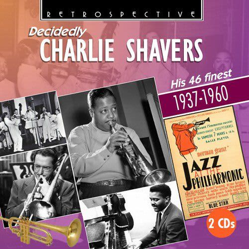 Photo No.1 of Decidedly Charlie Shavers His 46 Finest 1936-1960